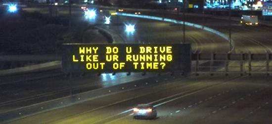 Why Do U Drive Like Ur Running Out of Time.