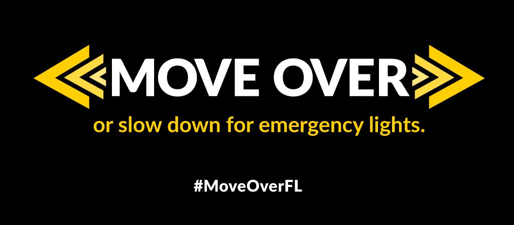 Cuando vea luces intermitentes, Move Over, Florida! es la ley